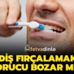Diş Macunuyla Diş Fırçalamak Orucu Bozar mı?